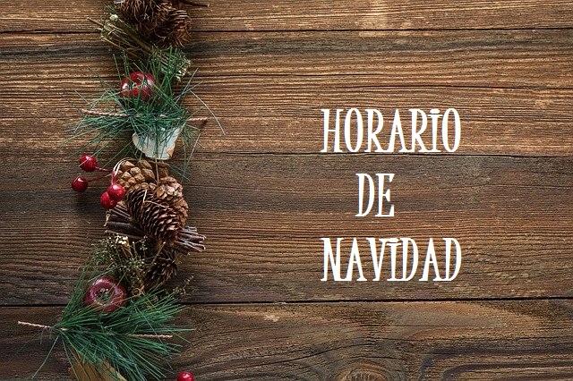 Horario de Navidad 2019